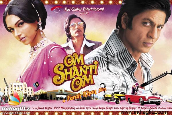 2007 - Om Shanti Om (Bollywood)